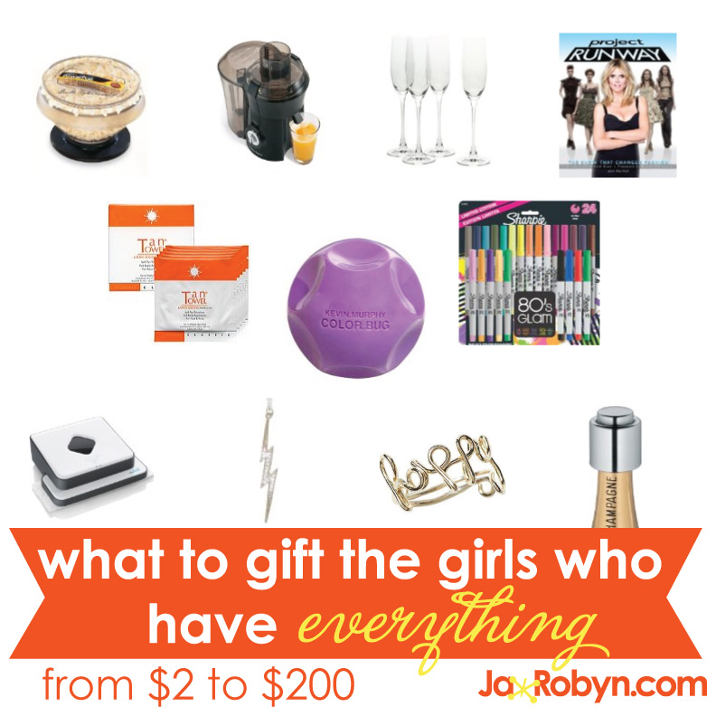 gift guide for the girls who have everything